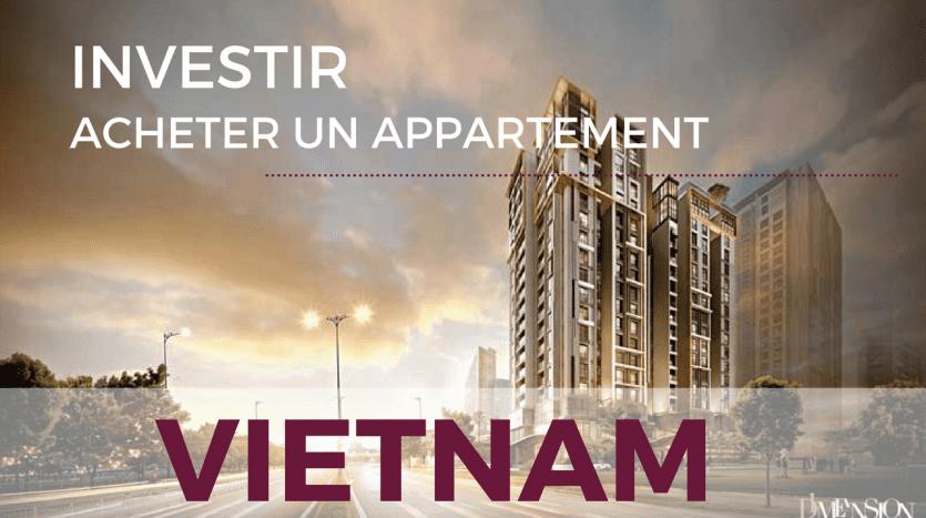 Investir au Vietnam - Acheter un appartement
